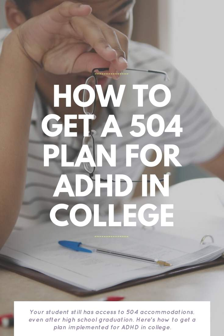 How To Get A 504 Plan For ADHD In College | Bring Mommy A Martini