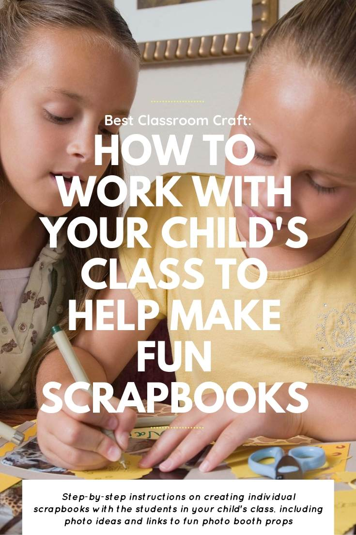 Best Classroom Craft: How To Create Student Scrapbooks | Bring Mommy A Martini