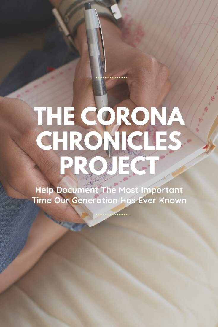 Corona Chronicles Project: Help Write History As It Happens For The Generations After Us | Bring Mommy A Martini