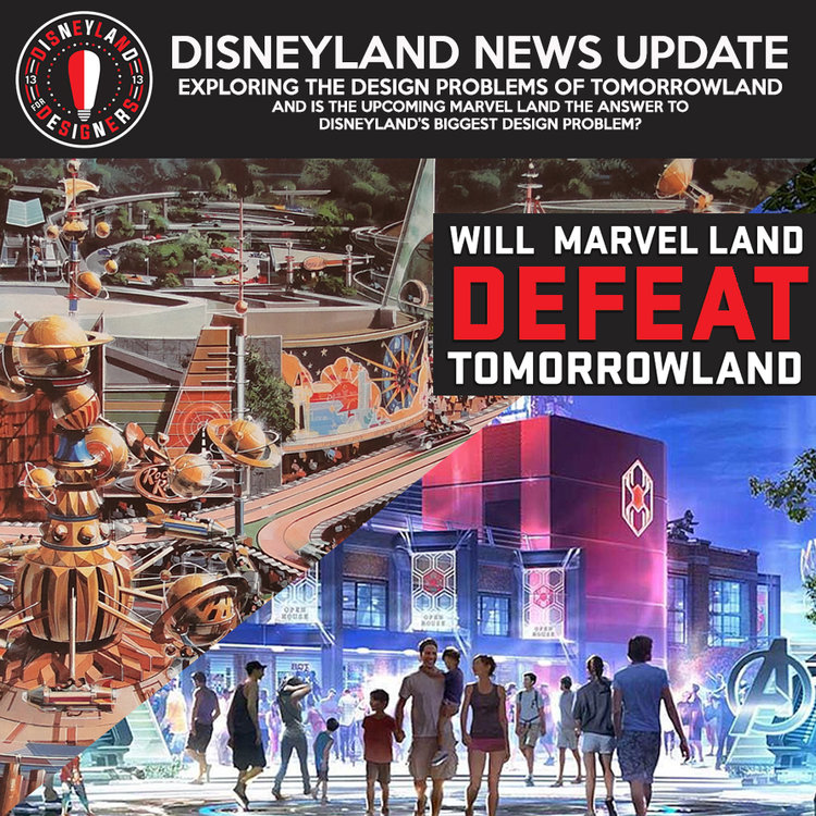Will Marvel Land Defeat Tomorrowland Disneyland For Designers