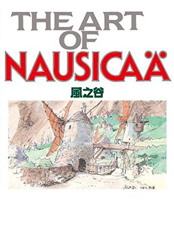 THE ART OF NAUSICAA