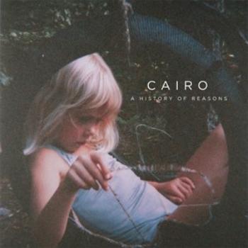 CAIRO -   A HISTORY OF REASONS     WRITING - PRODUCING - ENGINEERING
