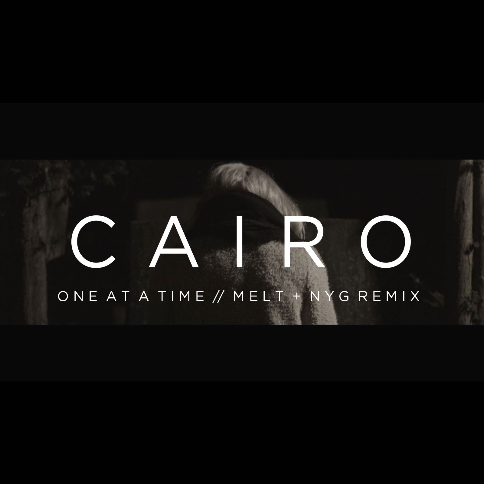 CAIRO -  ONE AT A TIME (MELT & NYG REMIX)     WRITING - PRODUCING - ENGINEERING - MIXING