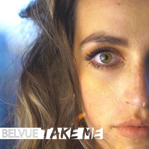 BELVUE - TAKE ME     WRITING - PRODUCING - ENGINEERING