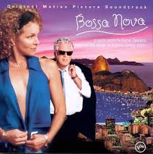Bossa Nova  (Soundtrack and Score)