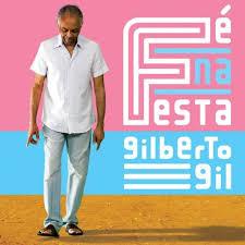 Fé Na Festa  - Gilberto Gil