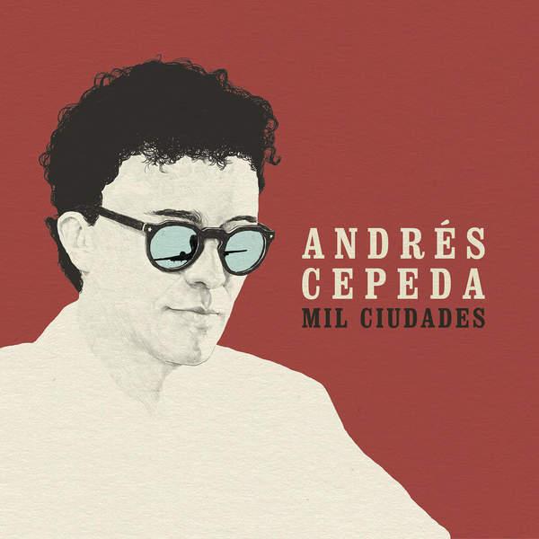 Andres Cepeda - Mil Ciudades