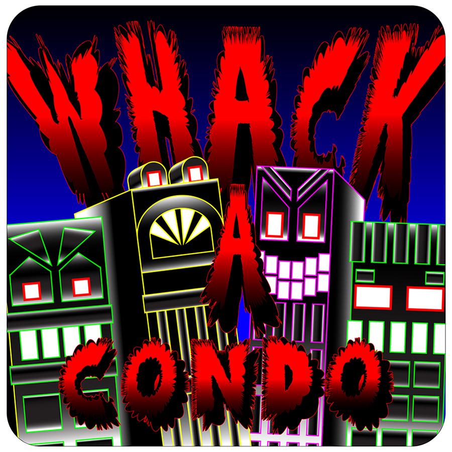 Whack'A'Condo Cabinet Graphic