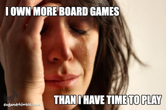 Crying about too many board games to play board game meme
