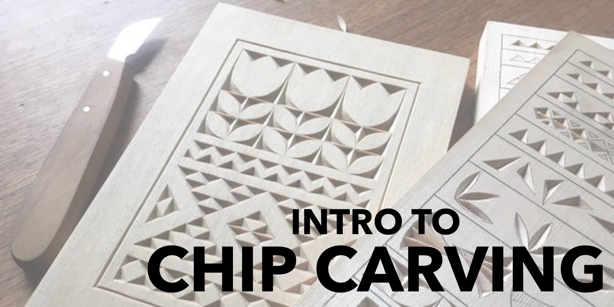Intro Chip Carving.jpeg