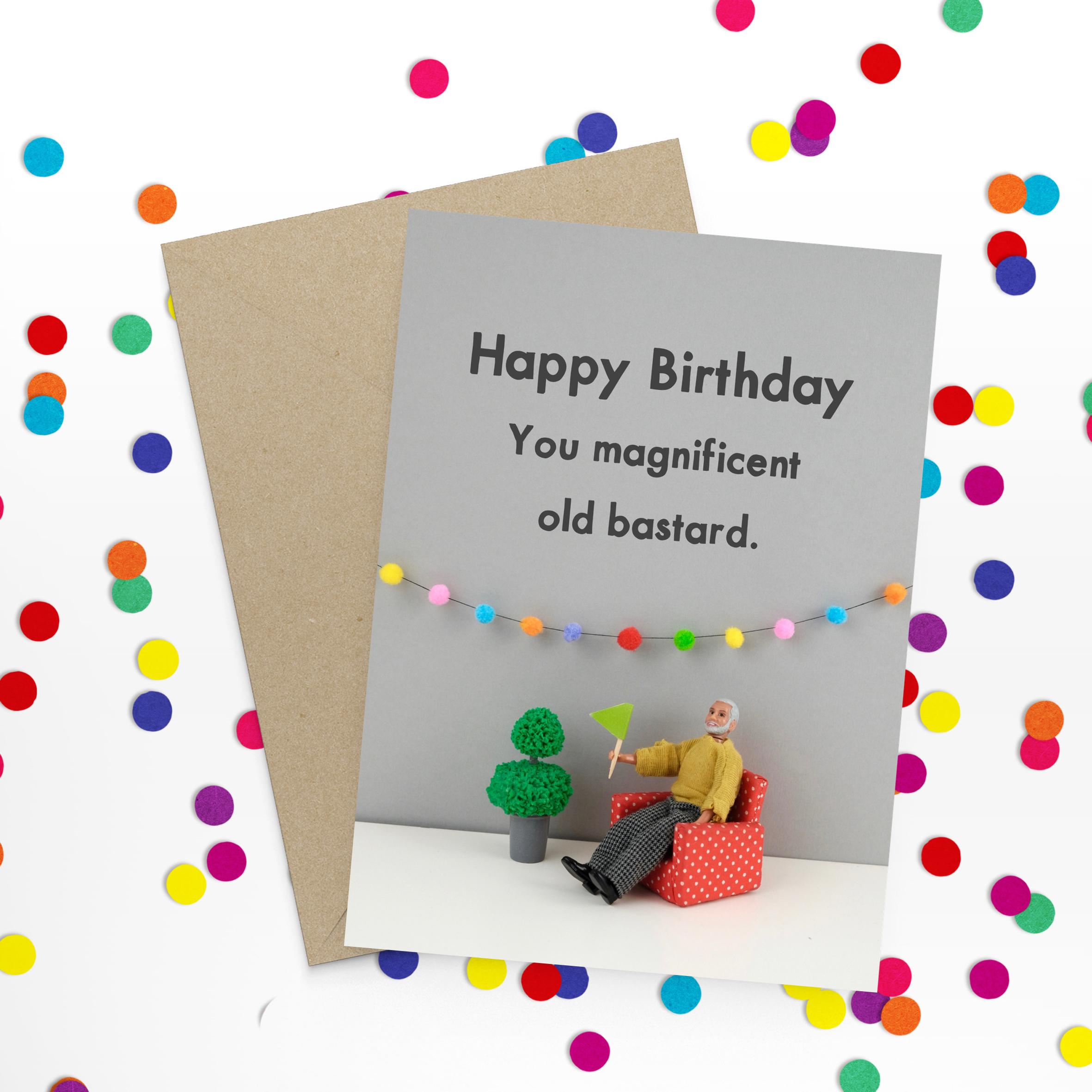 magnificent bastard birthday card — greeting cards