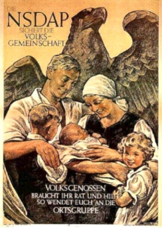 "Image 1. Nazi propoganda poster reading ""The NDSAP secures the people's community. People who need advice and assistance can turn to their local groups."" 1935. Wikimedia Commons."