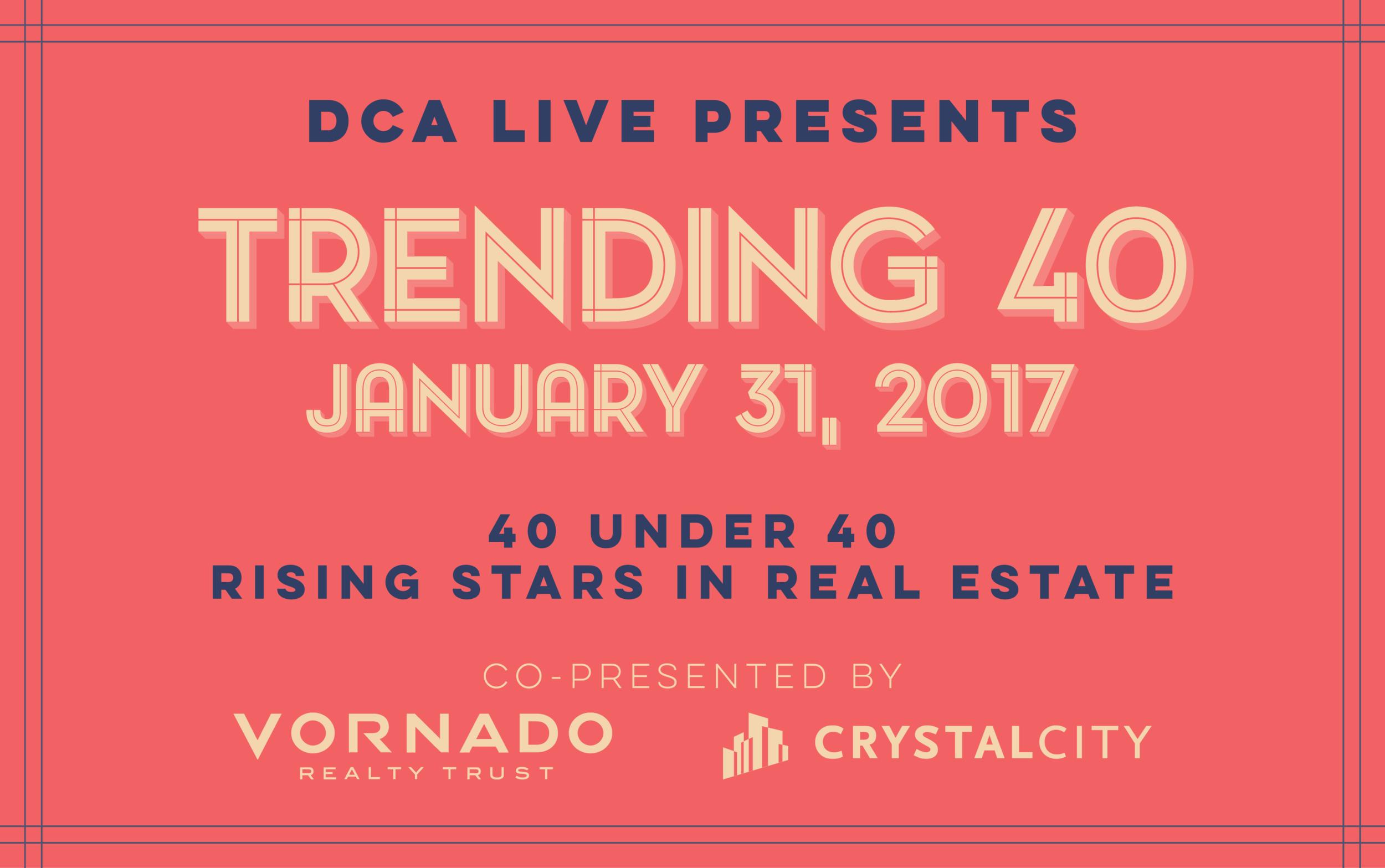 Trending40 2017 40 under 40 real estate-01.png