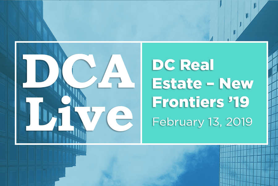 DC Real Estate 2019 — DCA Live