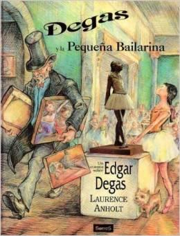 Degas y la Pequeña Bailarina