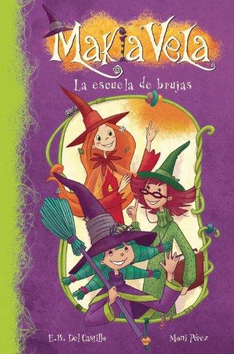 Makia Vela - La escuela de brujas