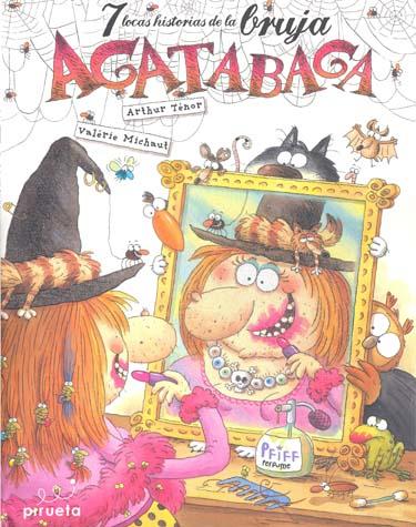 7 locas historias de la bruja Agatabaga