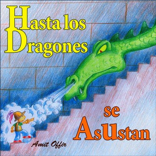 Hasta los dragones se asustan