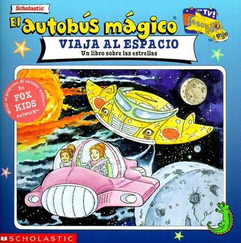 El Autobús Mágico Viaja al Espacio