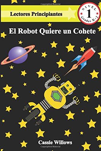 El Robot Quiere un Cohete