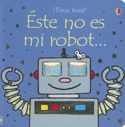 Éste no es mi robot