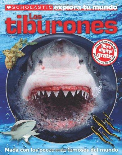 Explora tu Mundo: Los Tiburones