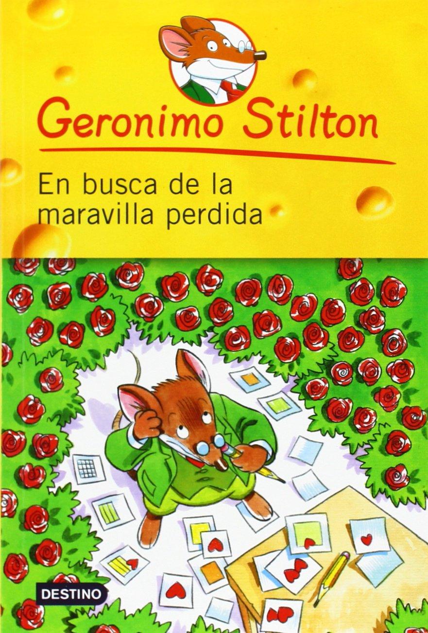 Geronimo Stilton: En busca de la maravilla perdida
