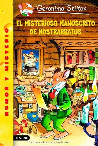Geronimo Stilton: El misterioso manuscrito de Nostrarratus