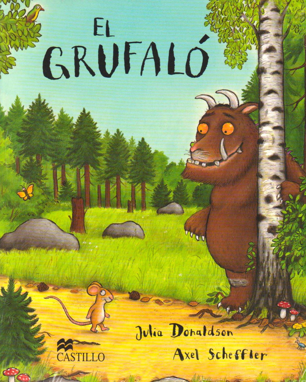 El Grufaló   Autor: Julia Donaldson  Ilustrador: Axel Scheffler  La historia comienza con un pequeño ratón caminando por el bosque, en su camino, se encuentra con diferentes animales que ¡se lo quieren comer!  Pero el ratón, que es MUY inteligente, les cuenta que va a comer con su amigo El Grufaló, un monstruo enorme que es mitad oso y mitad búfalo. ¿Se imaginan la sorpresa del ratón cuando al final del camino se encuentra al Grufaló?  Este libro ha vendido más de ¡13 millones de copias!, ha ganado muchos premios de literatura infantil y ha sido adaptado al cine y al teatro.