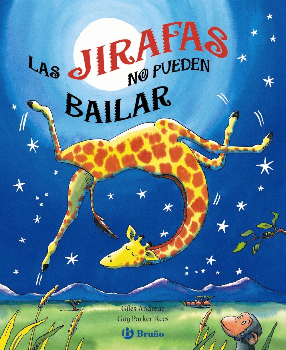 Las jirafas no pueden bailar   Autor: Giles Andreae  Todos los años, en África, se celebra el Baile de la Selva y a los animales les encanta bailar y ¡hacer piruetas! Chufa la jirafa quiere participar en ese famoso Baile, pero como todo el mundo sabe, ¡las jirafas no pueden bailar! ¿O sí? No te pierdas esta tierna y divertida historia con un gran mensaje en donde tus hijos aprenderá que las jirafas ¡SI pueden bailar!