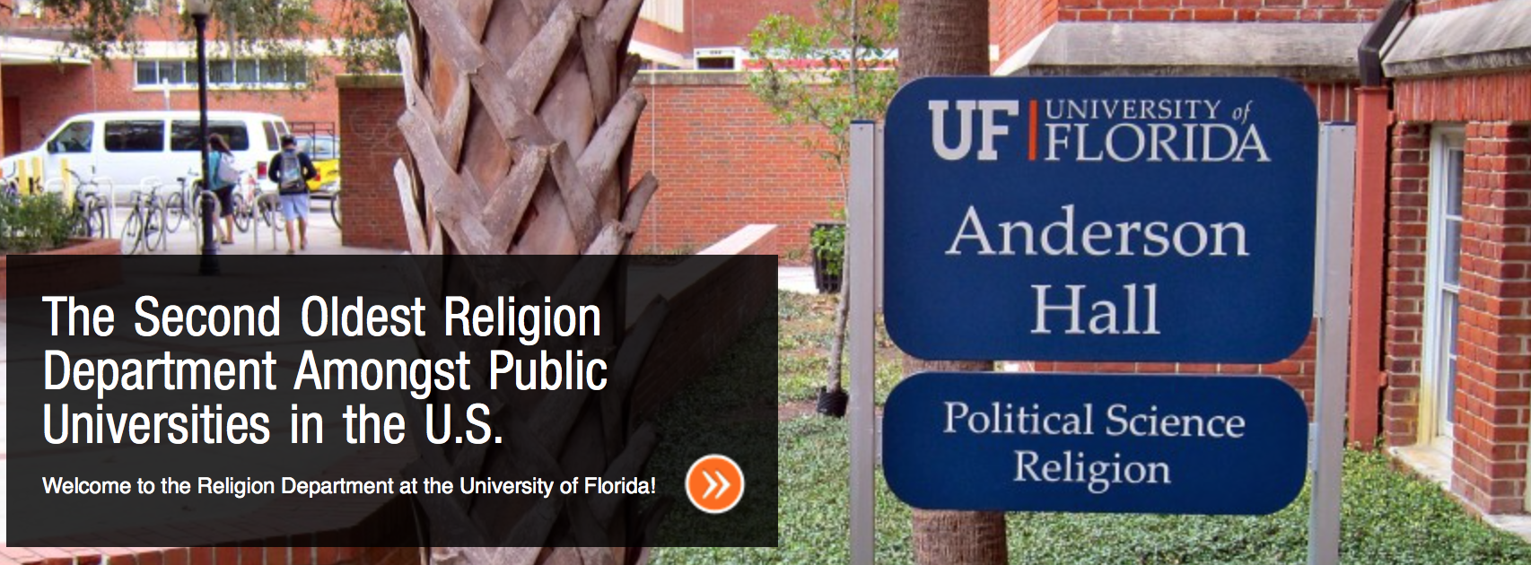 The University of Florida's religion department is interdisciplinary in nature. In approaching religion, the program  encourages students to draw on work in the humanities, social sciences, and natural sciences.