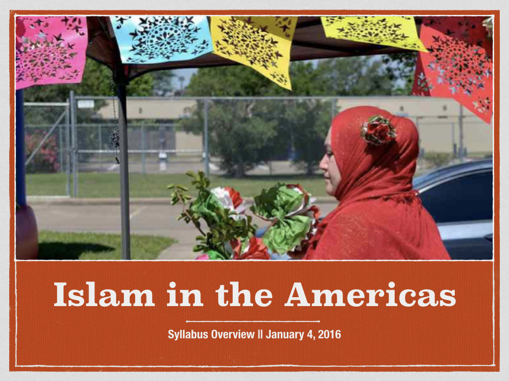 IslamintheAmericas-SyllabusOverview.001.jpeg