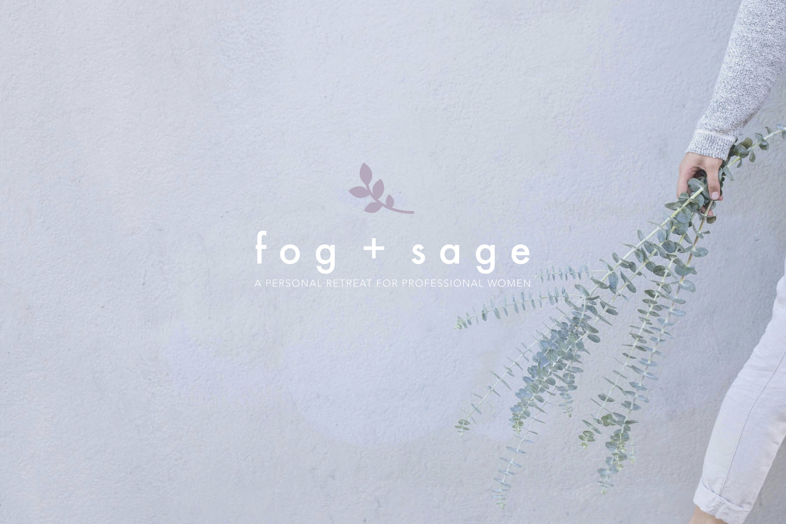 Copy of Fog + Sage