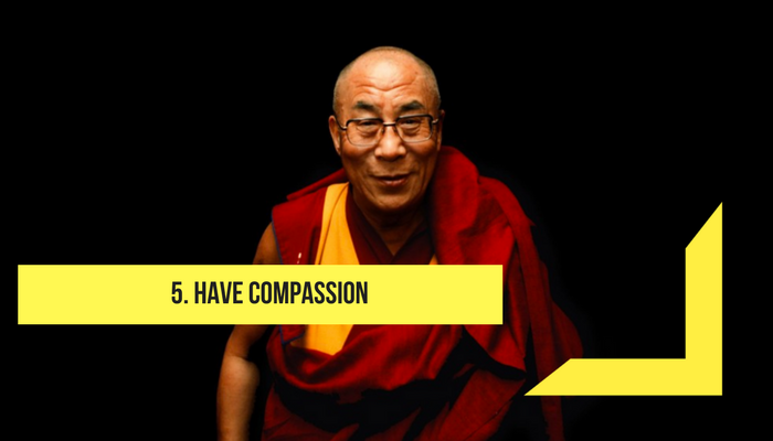 Have compassion