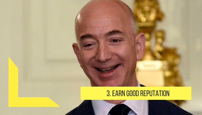 Earn good reputation