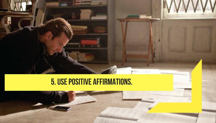 use positive affirmation