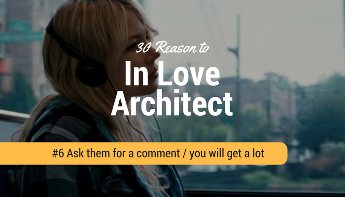 The architect love to comment