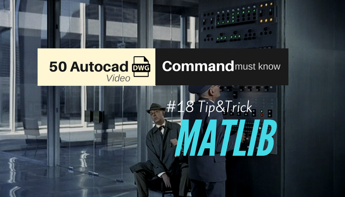 matlib autocad tip&trick