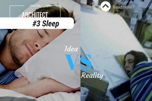 Architect reality sleep