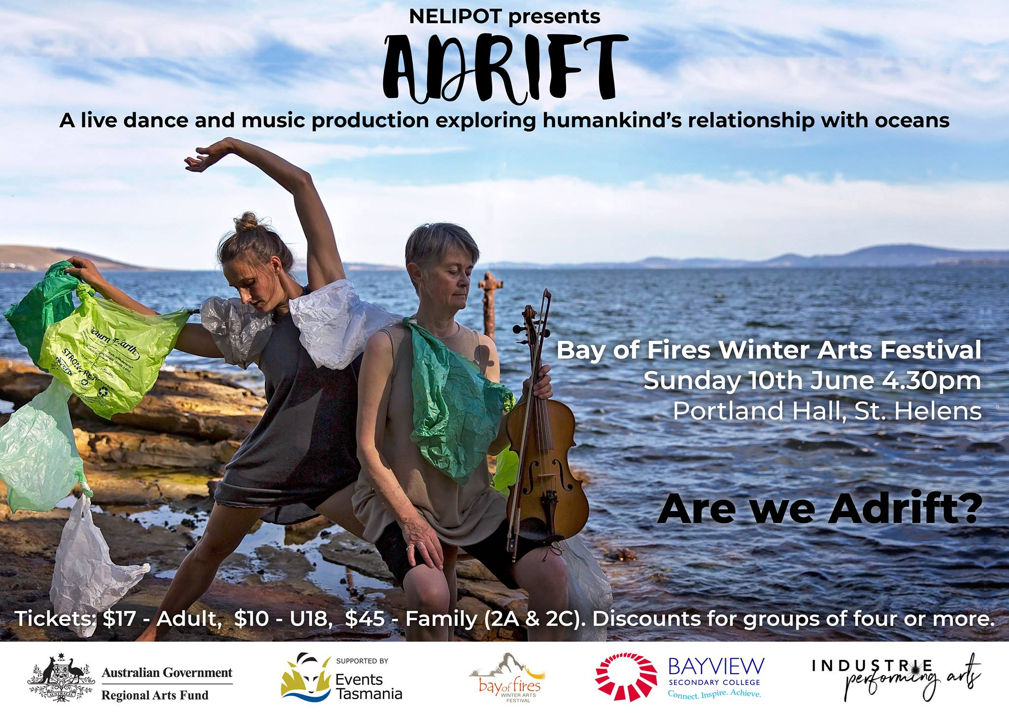 Performance of  Adrift  at Bay of Fires Winter Arts Festival June long weekend, St Helens, Tasmania                                                                Hobart at St James Hall, New Town, August 11.