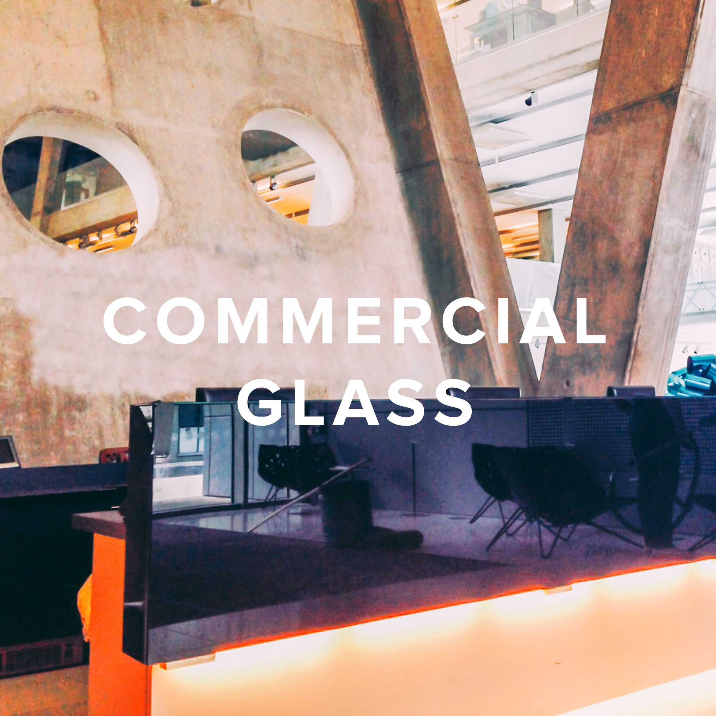 COMMERCIAL GLASS.jpg