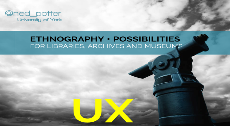 Ux User Experience In Libraries Ned Potter