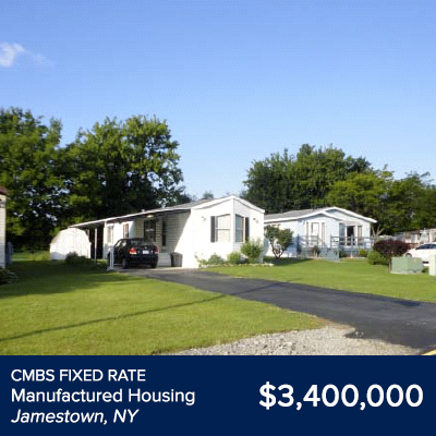 CMBS Fixed Rate Manufactured Housing Jamestown, NY