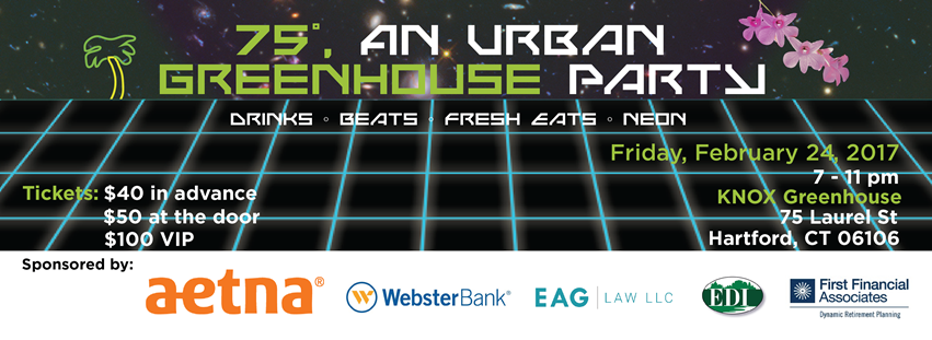 KNOX Urban Greenhouse Party