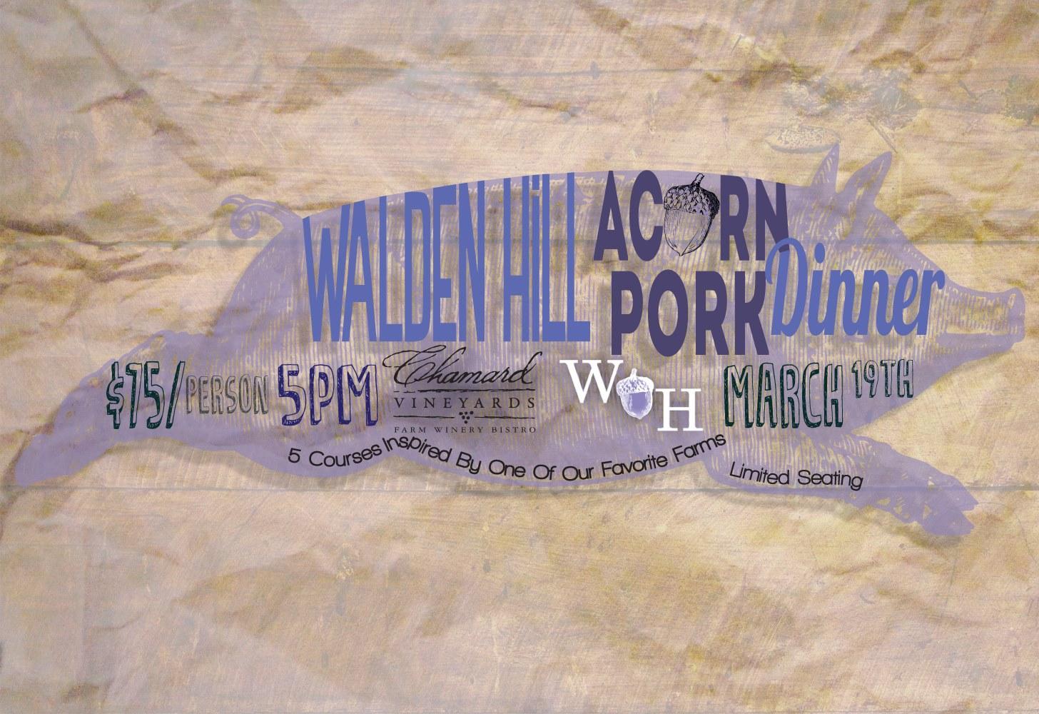 Chamard Vineyards Walden Hill Acorn Pork Dinner