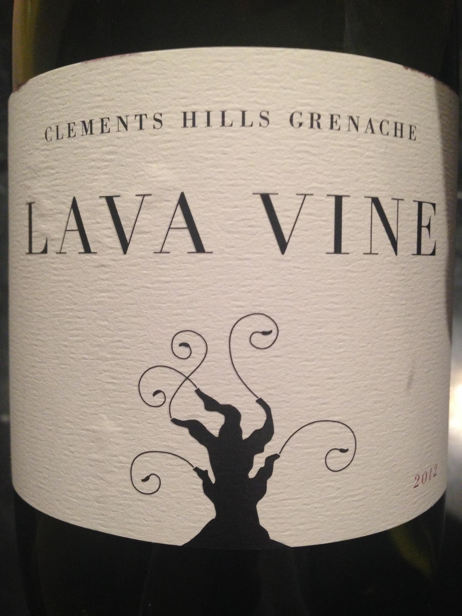 Lava Vine _ 2012 Clement Hills Grenache.jpg