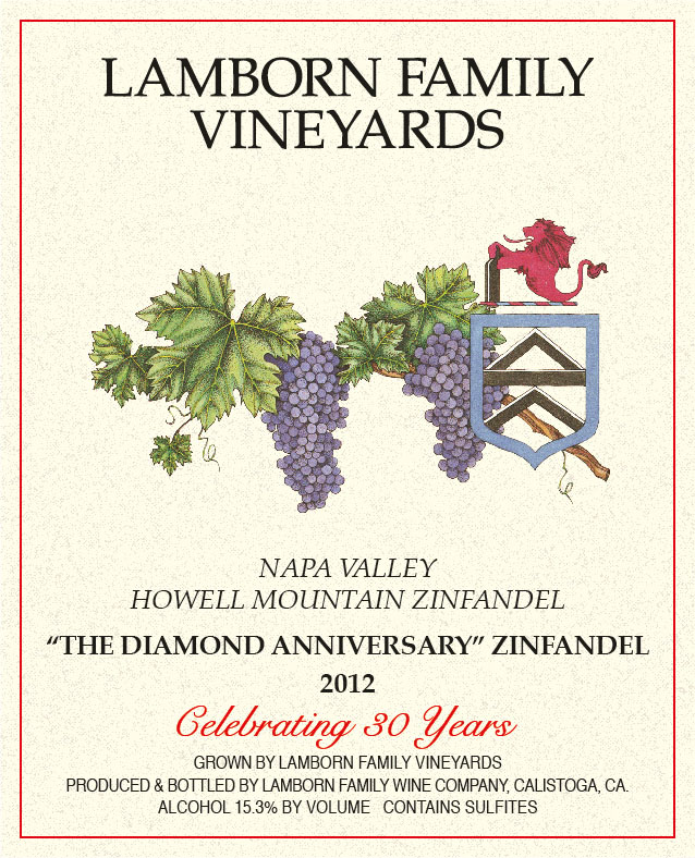 "Lamborn Family Label - 2012 ""The Diamond Anniversary"" Zinfandel 