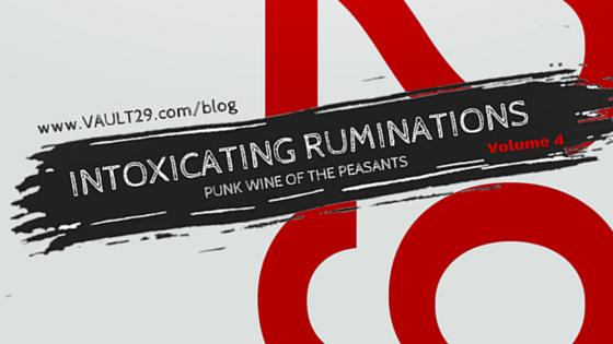 #IntoxicatingRUminations v5 | VAULT29