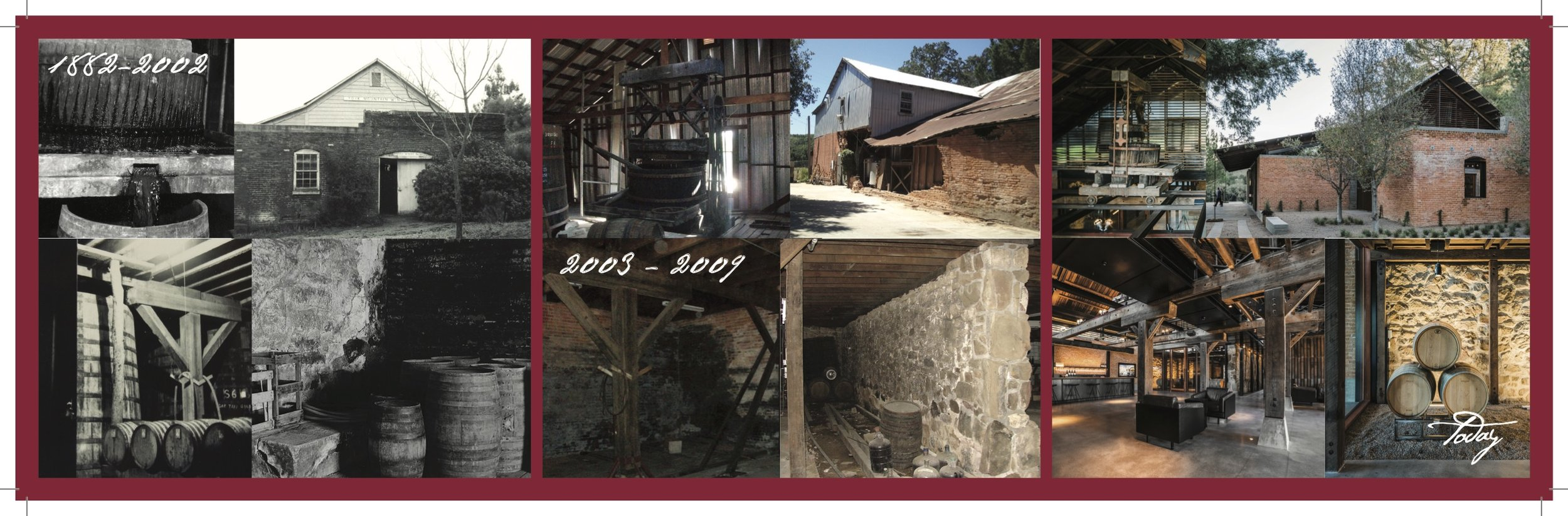 The phases of York Mountain: 1882 – 2002: before the San Simeon Earthquake; 2003 – 2009: post-Earthquake until foreclosure; today: as our new Tasting Room.  You can see the original bricks, stones, beams, and wine press used throughout all of these phases of YMW's lif