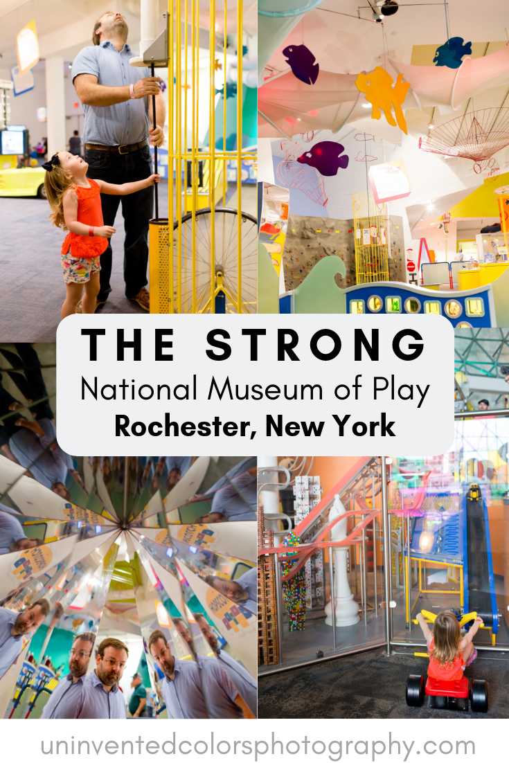 family visit to The Strong National Museum of Play in Rochester, NY blog post